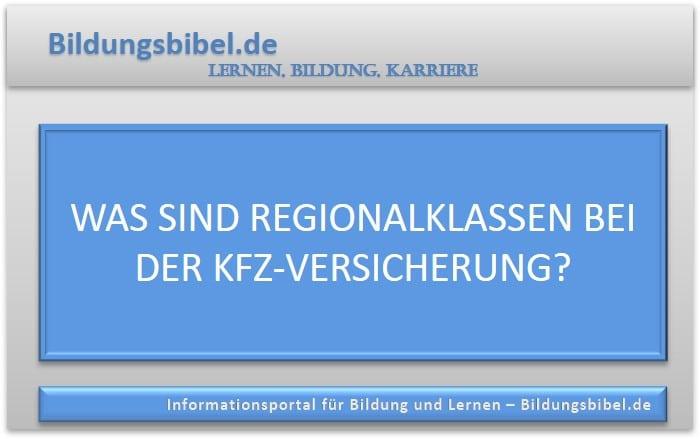 Was sind Regionalklassen bei der KFZ-Versicherung?